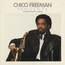 Tangents/Chico Freeman