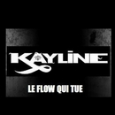 Le Flow Qui Tue/KAYLINE