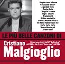 Le più belle canzoni di Cristiano Malgioglio/Cristiano Malgioglio