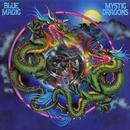 Mystic Dragons/Blue Magic