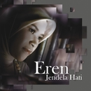 Jendela Hati/Eren