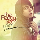 Young Forever/The Ready Set