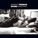 I Like The Air/Robert Francis