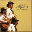 Songs Of The Silver Screen/Sons Of San Joaquin