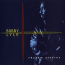 Rhythm Stories/Bobby Lyle