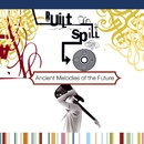 Ancient Melodies Of The Future/Built To Spill