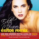 Exitos Remix/Edith Marquez