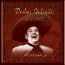 Pedro Infante 50 años/Pedro Infante