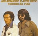 Volume 05 (Estrada da Vida)/Milionario e Jose Rico