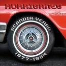 Scandia Years 1977 - 1984/Hurriganes