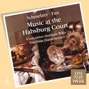 Music at the Habsburg Court (DAW 50)/Nikolaus Harnoncourt