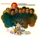 Express Yourself (Remastered & Expanded)/Charles Wright & The Watts 103rd St. Rhythm Band
