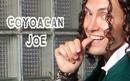 Coyoacan Joe/Coyoacan Joe
