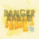 Party Foul/Danger Radio