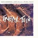 Primal Tracks/TRIBAL TECH