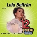 12 Grandes exitos Vol. 1/Lola Beltrán