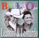 Bailão do Leandro e Leonardo/Leandro e Leonardo