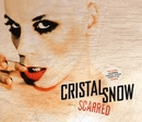 Scarred/Cristal Snow