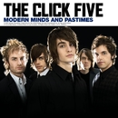 Modern Minds and Pastimes  (U.S. Version)/The Click Five