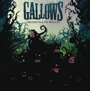 Orchestra Of Wolves (new version)/Gallows