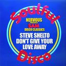 Don't Give Your Love Away/Steve Shelto