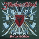 Fire Up The Blades/3 Inches Of Blood