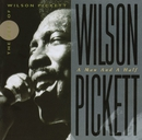 Wilson Pickett: A Man And A Half/Wilson Pickett