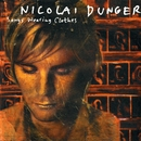 Songs Wearing Clothes/Nicolai Dunger
