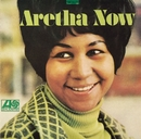 Aretha Now/Aretha Franklin