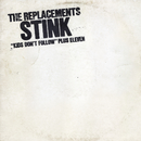 Stink [Expanded Edition]/The Replacements
