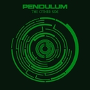 The Other Side/Pendulum
