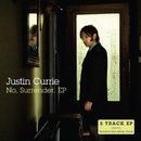 No, Surrender. EP/Justin Currie