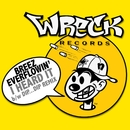 I Heard It bw Dip Dip Remix/Breez Everflowin'