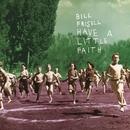 Have a Little Faith/Bill Frisell