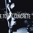 Second Coming/E. Town Concrete