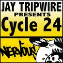 Cycle 24 EP/Jay Tripwire
