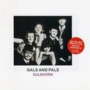 Guldkorn/Gals and Pals