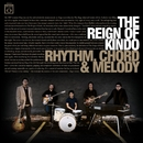 Rhythm, Chord & Melody/The Reign Of Kindo