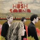 Goodbye Blues/The Hush Sound