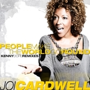 People Make The World Go Round/Joi Cardwell