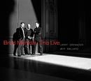 Brad Mehldau Trio: Live/Brad Mehldau Trio