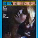 Otis Blue: Otis Redding Sings Soul [Collector's Edition]/Otis Redding