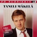 20 Suosikkia / Vanhan veräjän luona/Taneli Mäkelä