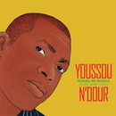Rokku Mi Rokka (Give and Take)/Youssou N'Dour