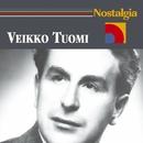 Nostalgia/Veikko Tuomi