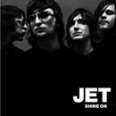 Shine On [International Version]/Jet