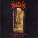 Seen Through The Veils Of Darkness (The Second Spell)/Gehenna