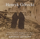 Kronos Quartet - String Quartets 1,2: Already It Is Dusk: Quasi Una Fantasia/Henryk Gorecki