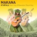 Ki Ho'alu/Makana