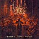 Scenario IV: Dread Dreams/Sigh